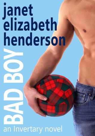 Bad Boy by Janet Elizabeth Henderson