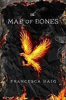 The Map of Bones (The Fire Sermon, #2)