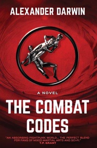 The Combat Codes (The Combat Codes Saga #1)