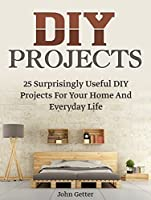 Diy projects 25 surprisingly useful diy projects for your home and diy projects 25 surprisingly useful diy projects for your home and everyday life diy solutioingenieria Image collections