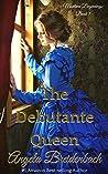 The Debutante Queen (Montana Beginnings #1)