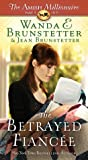 The Betrayed Fiancee (The Amish Millionaire #3)