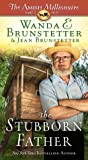 The Stubborn Father (The Amish Millionaire #2)