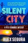 Silent City (Pete Fernandez, #1)