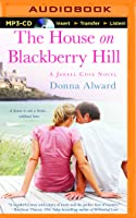 The House on Blackberry Hill (Jewell Cove, #1)