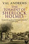 The Torment of Sherlock Holmes (The Sherlock Mysteries Book 16)