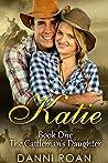 Katie (The Cattleman's Daughters #1)