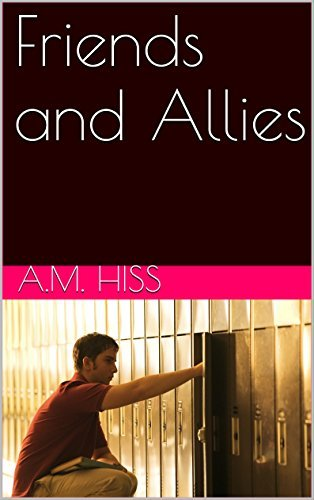 Friends and Allies A.M. Hiss