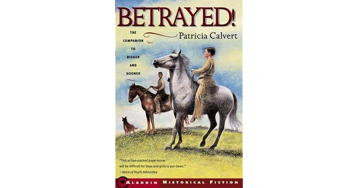 Betrayed By Patricia Calvert border=