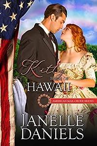 Kitty: Bride of Hawaii (American Mail-Order Bride #50)