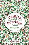 Chillies and Porridge by Mita Kapur