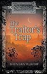 The Traitor's Trap (Sebastian and the Hibernauts #2)