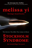 Stockholm Syndrome (Hope Sze Medical Mystery #4)