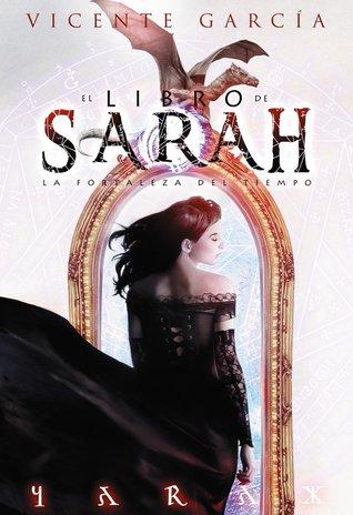 La fortaleza del tiempo (El libro de Sarah, #1)