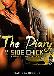 The Diary of a Side Chick (Side Chick Diaries Book 1)