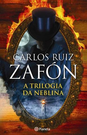 La Trilogía De La Niebla By Carlos Ruiz Zafón