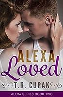 Alexa Loved (Alexa, #2)