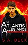 The Atlantis Allegiance (The Atlantis Saga #2)