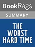 The Worst Hard Time by Timothy Egan l Summary & Study Guide
