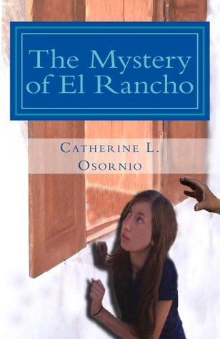 The Mystery of El Rancho (The Oak Tree Detectives Book 1)