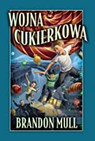 Wojna cukierkowa (The Candy Shop War, #1)
