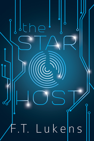 The Star Host (Broken Moon, #1) by F.T. Lukens