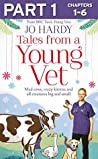 Tales from a Young Vet: Part 1 of 3: Mad cows, crazy kittens, and all creatures big and small