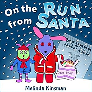 On The Run From Santa (Top of the Wardrobe Gang Picture Books)