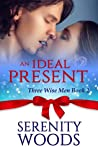 An Ideal Present (Three Wise Men, #2)
