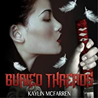 Buried Threads (Threads #2)