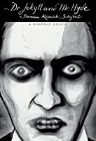 Dr. Jekyll & Mr. Hyde - A graphic novel