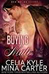Buying a Mate (M&M Mating Agency, #4)