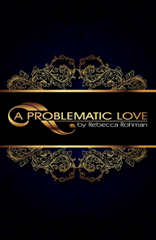 A Problematic Love