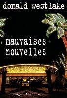 Mauvaises Nouvelles (Dortmunder, #10)