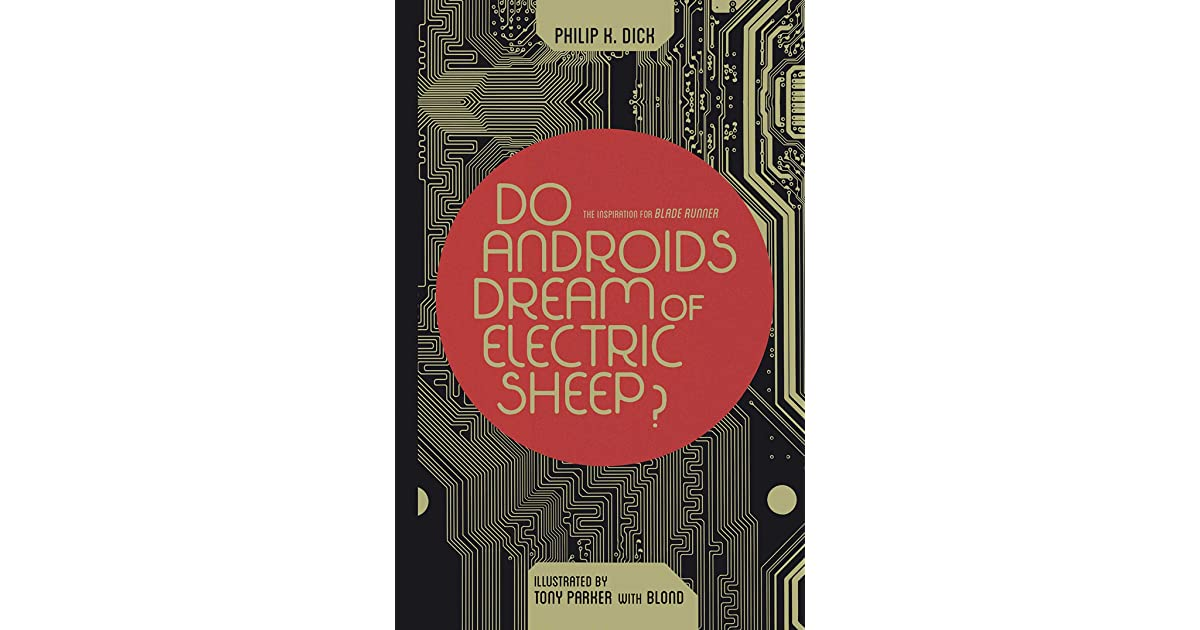 do androids dream of electric sheep analytical essay A study of ridley scott's blade runner by in his essay concerning human understanding , do androids dream of electric sheep.