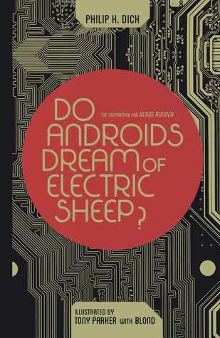 Do Androids Dream of Electric Sheep? Omnibus