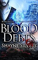Blood Debts (The Temple Chronicles, #2)