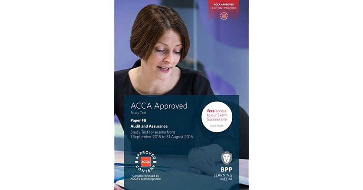 ACCA F8 Audit and Assurance: Study Text by BPP Learning Media