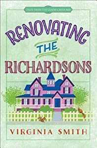 Renovating the Richardsons  (Tales from the Goose Creek B&B #2)
