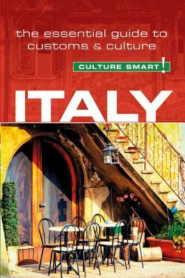 Italy - Culture Smart! The Essential Guide to Customs - Culture