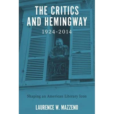 how the problems and successes of ernest hemingway shaped the american literary The paperback of the modernity and progress: fitzgerald, hemingway, orwell by ronald berman at barnes & noble free shipping on $25 or more.