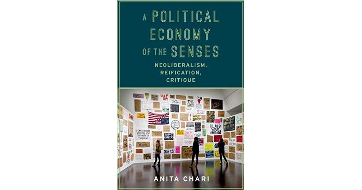 A political economy of the senses : neoliberalism, reification, critique