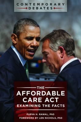 The Affordable Care Act: Examining the Facts