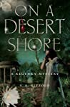 On a Desert Shore (John Chase/Penelope Wolfe Regency Mysteries #4)