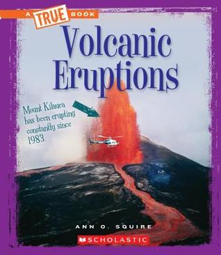Volcanic Eruptions (A True Book: Extreme Earth)