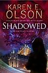 Shadowed (A Black Hat Thriller, #2)