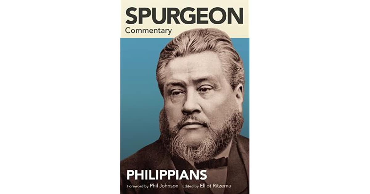Spurgeon Commentary Philippians By Charles Haddon