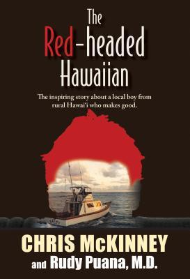 Red Headed Hawaiian: the inspiring story about a local boy ...