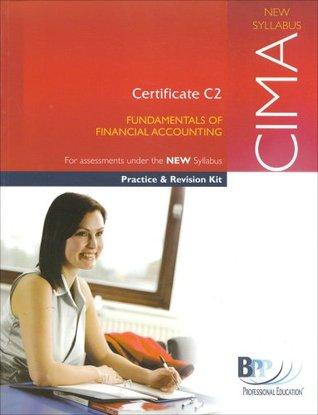 CIMA C2 Financial Accounting Fundamentals 2006: Revision Kit
