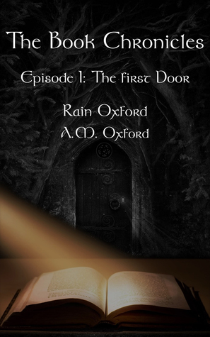 The First Door (Book Chronicles #1)